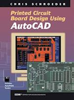 PCB Design Using AutoCAD (Edn Series for Design Engineers)