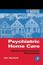 Psychiatric Home Care (Practical Resources for the Mental Health Professional)