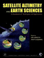 Satellite Altimetry and Earth Sciences (International Geophysics)