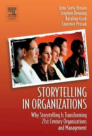 Storytelling in Organizations af Stephen Denning