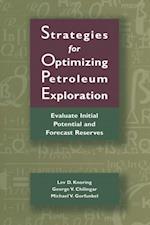 Strategies for Optimizing Petroleum Exploration: