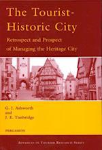 Tourist-Historic City (Advances in Tourism Research)