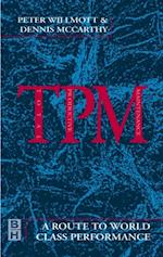 TPM - A Route to World Class Performance
