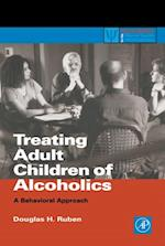 Treating Adult Children of Alcoholics (Practical Resources for the Mental Health Professional)