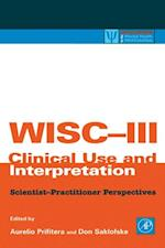 WISC-III Clinical Use and Interpretation (Practical Resources for the Mental Health Professional)