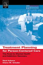 Treatment Planning for Person-Centered Care (Practical Resources for the Mental Health Professional)