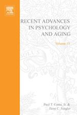 Recent Advances in Psychology and Aging (Advances In Cell Aging And Gerontology)