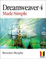 Dreamweaver 4 Made Simple af Brendan Murphy