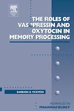 Roles of Vasopressin and Oxytocin in Memory Processing (ADVANCES IN PHARMACOLOGY)