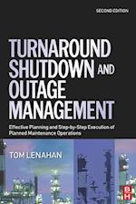 Turnaround, Shutdown and Outage Management