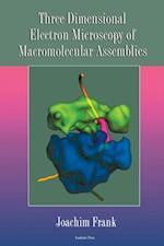 Three-Dimensional Electron Microscopy of Macromolecular Assemblies