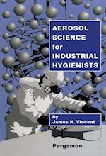 Aerosol Science for Industrial Hygienists af Vincent