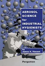 Aerosol Science for Industrial Hygienists af Vincent