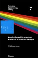 Applications of Synchrotron Radiation to Materials Analysis (ANALYTICAL SPECTROSCOPY LIBRARY)