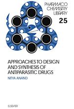 Approaches to Design and Synthesis of Antiparasitic Drugs (PHARMACOCHEMISTRY LIBRARY)