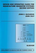 Design and Operating Guide for Aquaculture Seawater Systems (DEVELOPMENTS IN AQUACULTURE AND FISHERIES SCIENCE)