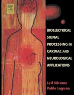Bioelectrical Signal Processing in Cardiac and Neurological Applications (Biomedical Engineering)