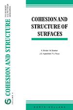 Cohesion and Structure of Surfaces (COHESION AND STRUCTURE)