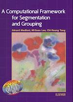 Computational Framework for Segmentation and Grouping