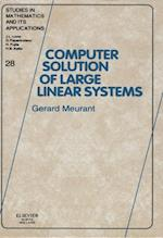 Computer Solution of Large Linear Systems (STUDIES IN MATHEMATICS AND ITS APPLICATIONS)