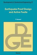 Earthquake Proof Design and Active Faults (DEVELOPMENTS IN GEOTECHNICAL ENGINEERING)
