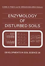 Enzymology of Disturbed Soils (DEVELOPMENTS IN SOIL SCIENCE)