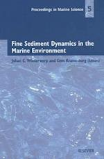 Fine Sediment Dynamics in the Marine Environment (PROCEEDINGS IN MARINE SCIENCE)
