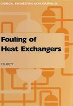 Fouling of Heat Exchangers (CHEMICAL ENGINEERING MONOGRAPHS)