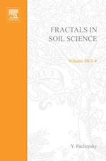 Fractals in Soil Science (DEVELOPMENTS IN SOIL SCIENCE)