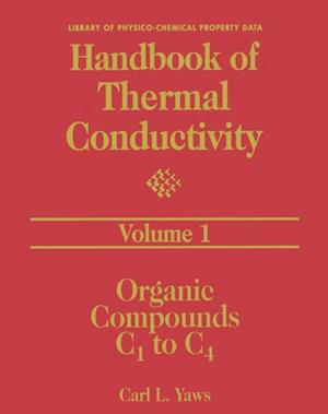 Handbook of Thermal Conductivity Volume 1: af Carl L Yaws