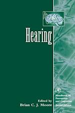 Hearing (Handbook of Perception and Cognition Second Edition)