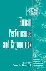 Human Performance and Ergonomics (Handbook of Perception and Cognition Second Edition)