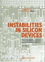 New Insulators Devices and Radiation Effects (Instabilities in Silicon Devices)