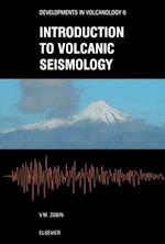 Introduction to Volcanic Seismology (Developments in Volcanology)