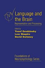 Language and the Brain (FOUNDATIONS OF NEUROPSYCHOLOGY)