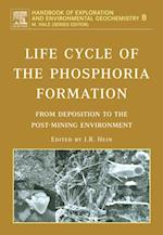 Life Cycle of the Phosphoria Formation (HANDBOOK OF EXPLORATION AND ENVIRONMENTAL GEOCHEMISTRY)