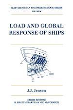 Load and Global Response of Ships (Elsevier Ocean Engineering Series)