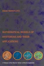 Mathematical Models of Hysteresis and their Applications (Electromagnetism)