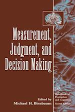 Measurement, Judgment, and Decision Making (Handbook of Perception and Cognition Second Edition)