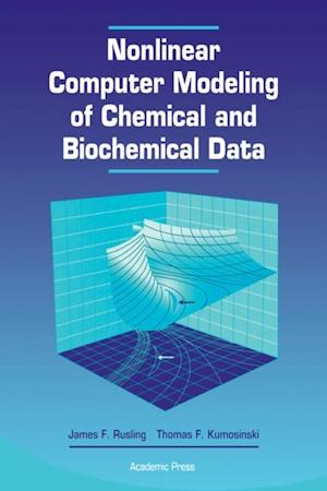 Nonlinear Computer Modeling of Chemical and Biochemical Data af James F. Rusling