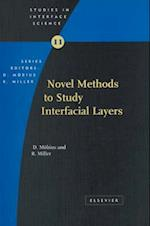 Novel Methods to Study Interfacial Layers (Studies In Interface Science)