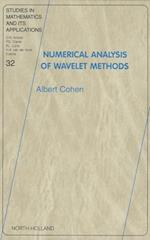Numerical Analysis of Wavelet Methods (STUDIES IN MATHEMATICS AND ITS APPLICATIONS)