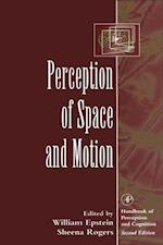 Perception of Space and Motion (Handbook of Perception and Cognition)