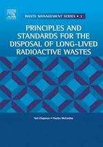 Principles and Standards for the Disposal of Long-lived Radioactive Wastes (Waste Management)