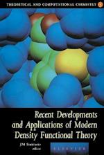 Recent Developments and Applications of Modern Density Functional Theory (Theoretical And Computational Chemistry)