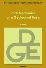 Rock Mechanics on a Geological Base (DEVELOPMENTS IN GEOTECHNICAL ENGINEERING)