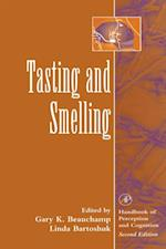 Tasting and Smelling (Handbook of Perception and Cognition Second Edition)