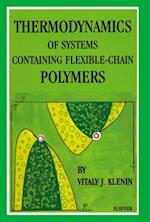 Thermodynamics of Systems Containing Flexible-Chain Polymers