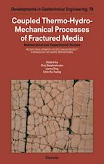 Coupled Thermo-Hydro-Mechanical Processes of Fractured Media (DEVELOPMENTS IN GEOTECHNICAL ENGINEERING)