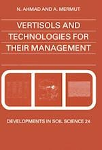 Vertisols and Technologies for their Management (DEVELOPMENTS IN SOIL SCIENCE)